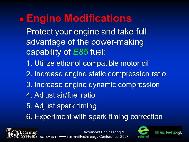 Engine Modifications Protect your engine and take full advantage of the power-making capability