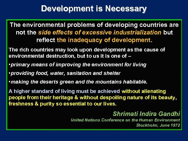 Development is Necessary The environmental problems of developing countries are not the side effects