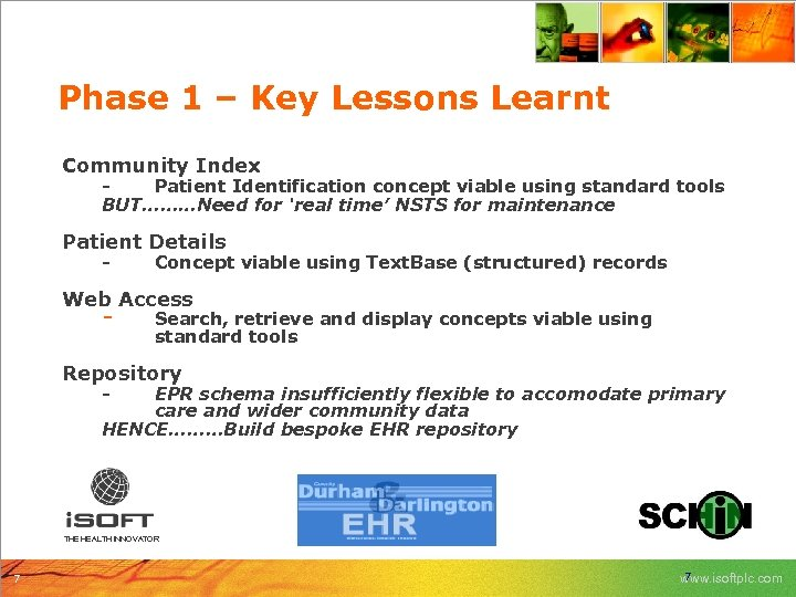 Phase 1 – Key Lessons Learnt Community Index Patient Identification concept viable using standard