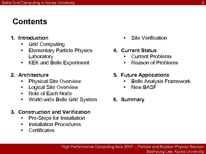 Belle Grid Computing in Korea University 2 Contents 1. Introduction • Grid Computing •