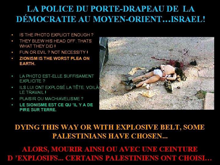 LA POLICE DU PORTE-DRAPEAU DE LA DÉMOCRATIE AU MOYEN-ORIENT…ISRAEL! • • IS THE PHOTO