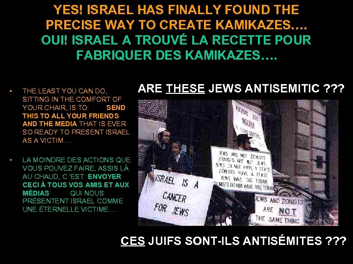 YES! ISRAEL HAS FINALLY FOUND THE PRECISE WAY TO CREATE KAMIKAZES…. OUI! ISRAEL A
