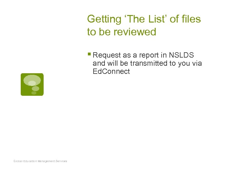 Getting 'The List' of files to be reviewed § Request as a report in