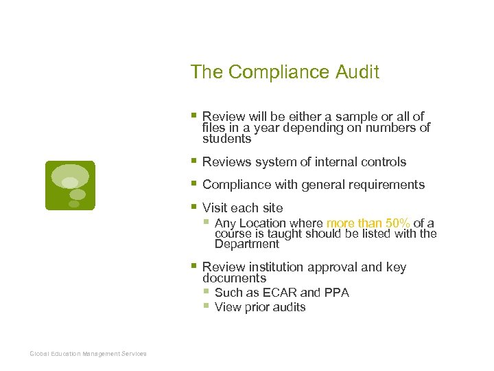 The Compliance Audit § Review will be either a sample or all of files