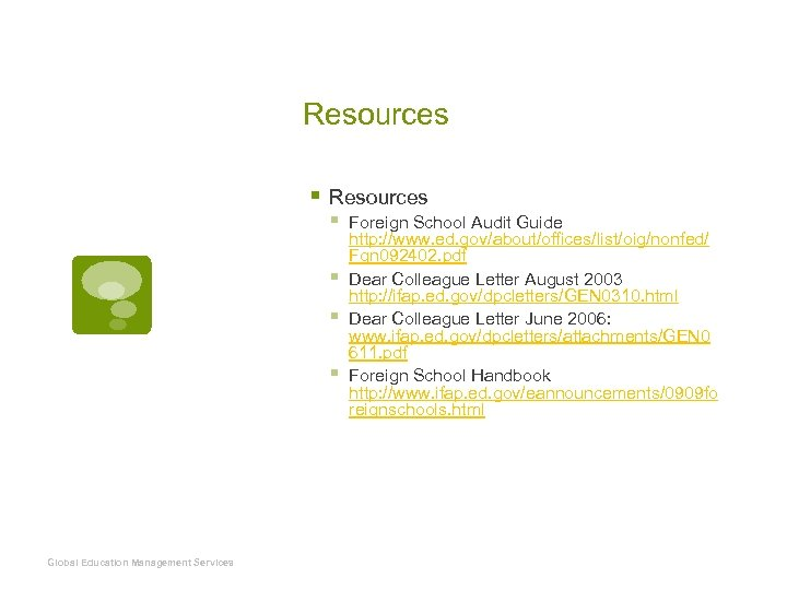 Resources § § § § Global Education Management Services Foreign School Audit Guide http: