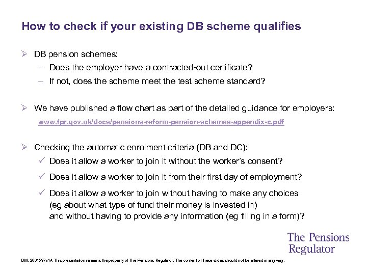 How to check if your existing DB scheme qualifies Ø DB pension schemes: –