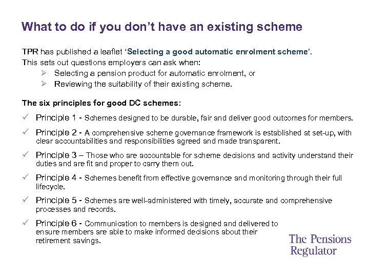 What to do if you don't have an existing scheme TPR has published a