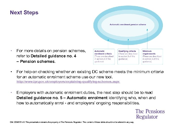Next Steps • For more details on pension schemes, refer to Detailed guidance no.