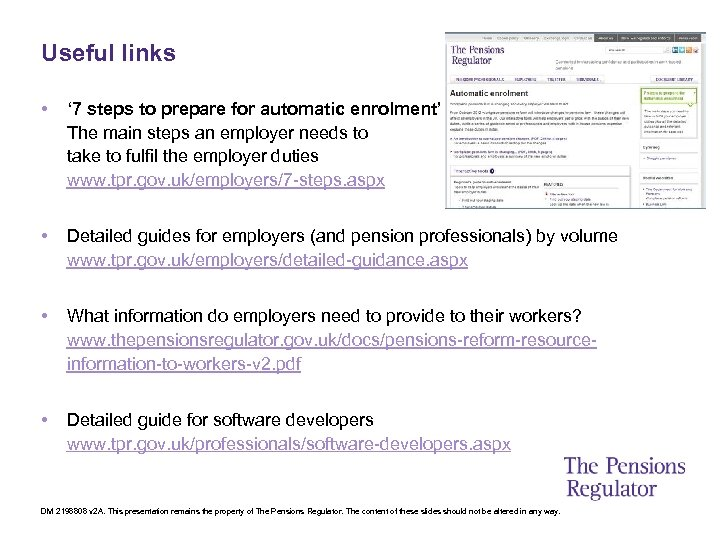 Useful links • ' 7 steps to prepare for automatic enrolment' The main steps