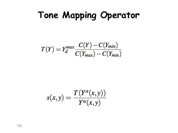 Tone Mapping Operator 782