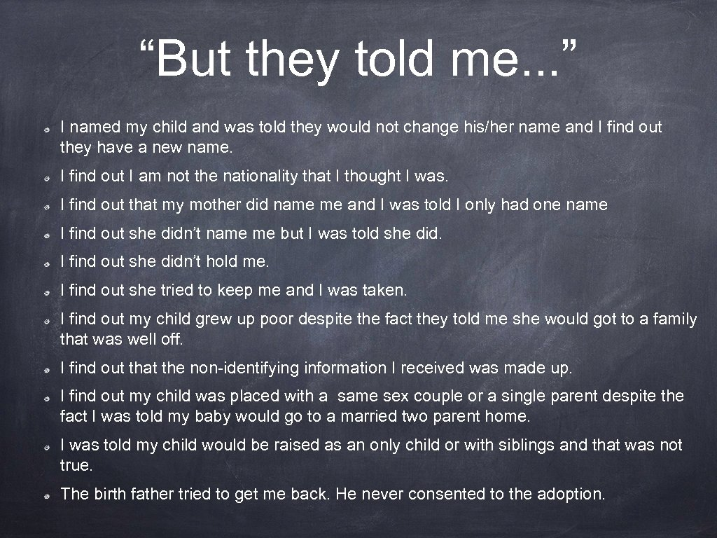 """""""But they told me. . . """" I named my child and was told"""