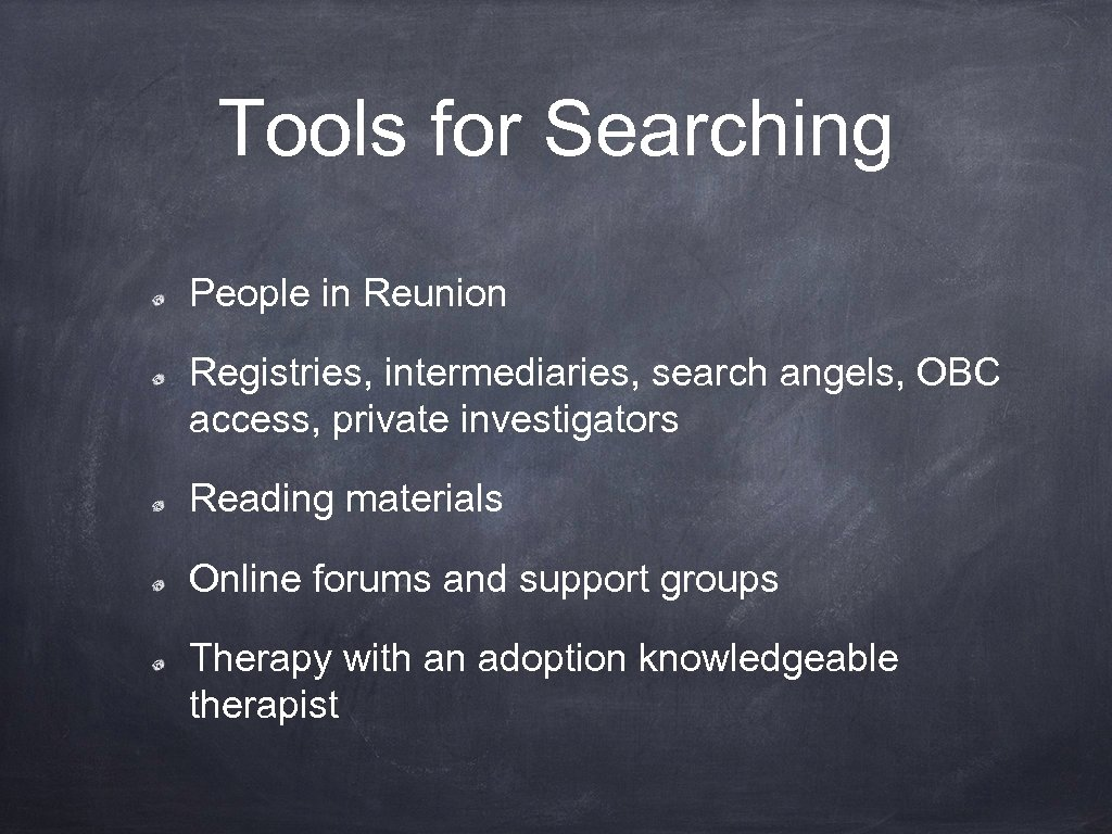 Tools for Searching People in Reunion Registries, intermediaries, search angels, OBC access, private investigators