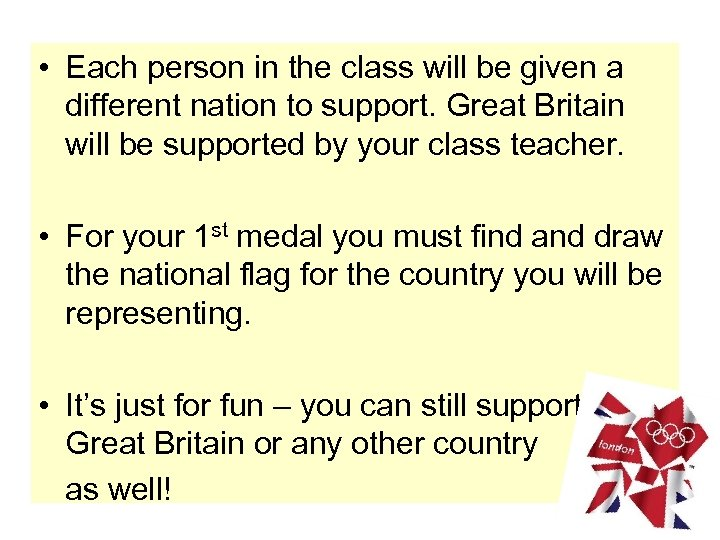• Each person in the class will be given a different nation to