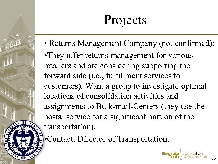 Projects • Returns Management Company (not confirmed): • They offer returns management for various
