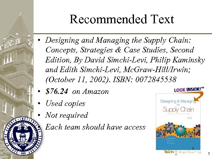 Recommended Text • Designing and Managing the Supply Chain: Concepts, Strategies & Case Studies,