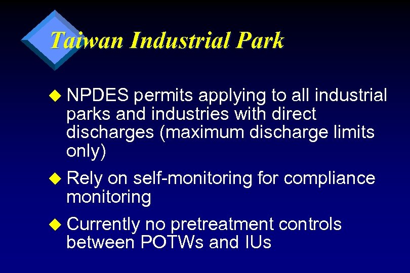 Taiwan Industrial Park u NPDES permits applying to all industrial parks and industries with