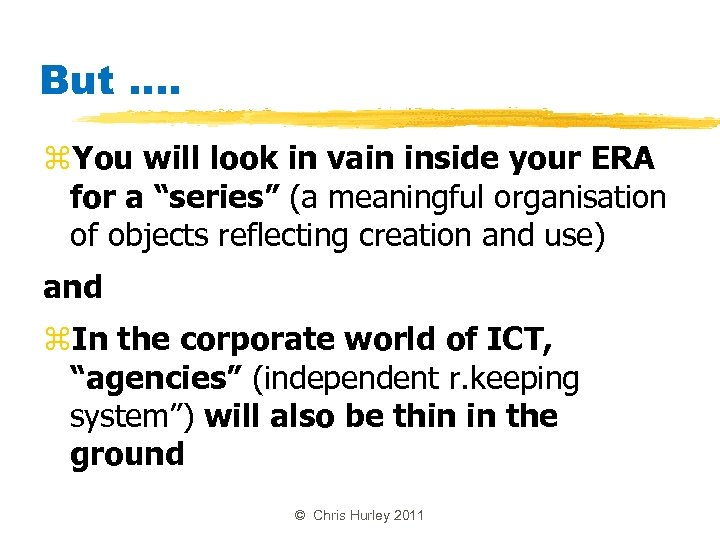 """But. . z. You will look in vain inside your ERA for a """"series"""""""