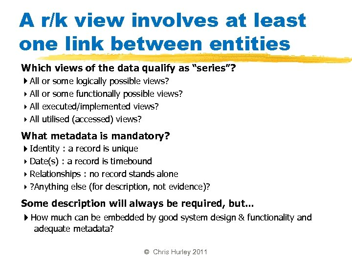 A r/k view involves at least one link between entities Which views of the