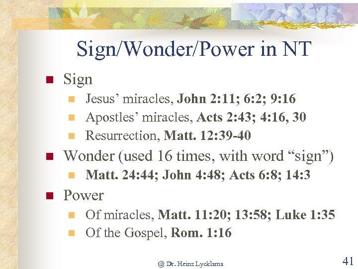 """Sign/Wonder/Power in NT n Sign n n Wonder (used 16 times, with word """"sign"""")"""