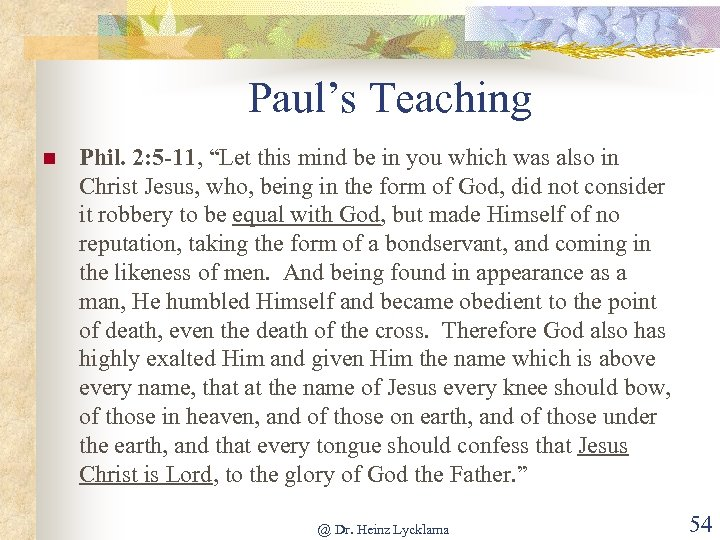 """Paul's Teaching n Phil. 2: 5 -11, """"Let this mind be in you which"""