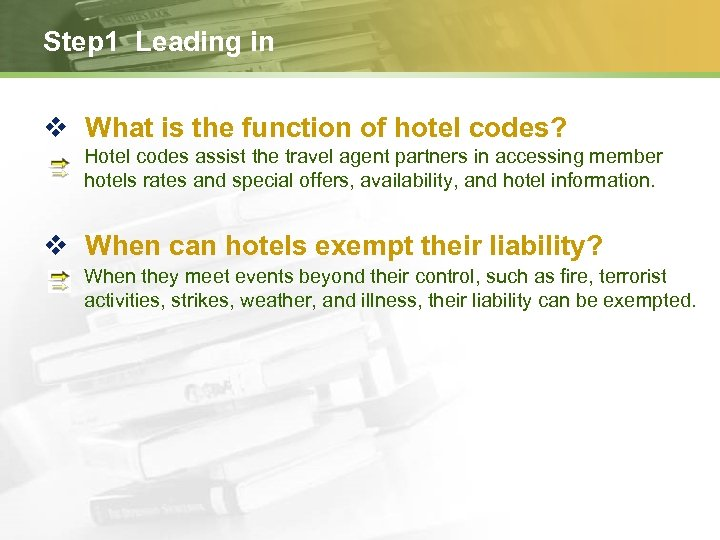 Step 1 Leading in v What is the function of hotel codes? Hotel codes