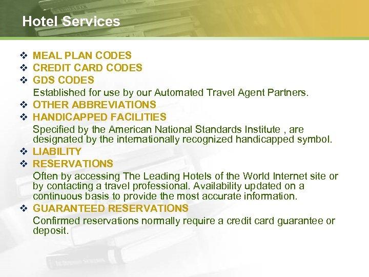 Hotel Services v MEAL PLAN CODES v CREDIT CARD CODES v GDS CODES Established