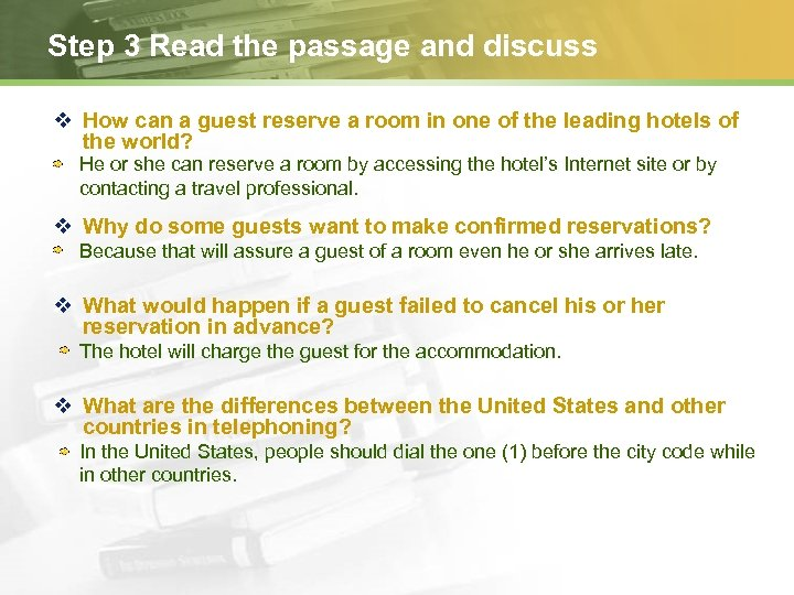 Step 3 Read the passage and discuss v How can a guest reserve a