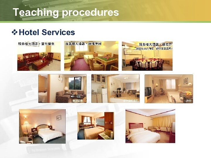 Teaching procedures v Hotel Services
