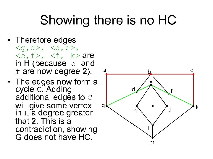 Showing there is no HC • Therefore edges <g, d>, <d, e>, <e, f>,
