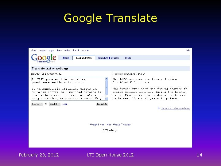 Google Translate February 23, 2012 LTI Open House 2012 14