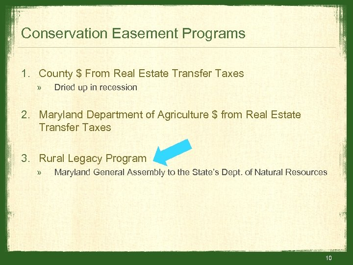 Conservation Easement Programs 1. County $ From Real Estate Transfer Taxes » Dried up