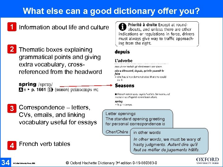What else can a good dictionary offer you? 1 Information about life and culture
