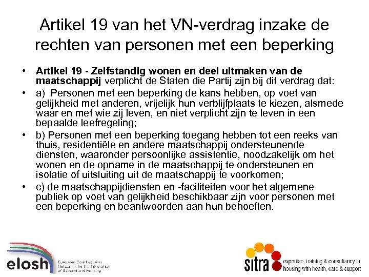 Artikel 19 van het VN-verdrag inzake de rechten van personen met een beperking •