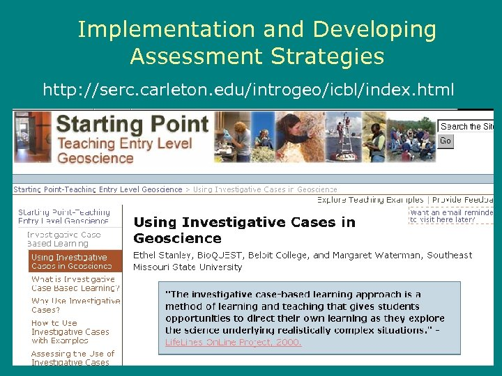 Implementation and Developing Assessment Strategies http: //serc. carleton. edu/introgeo/icbl/index. html