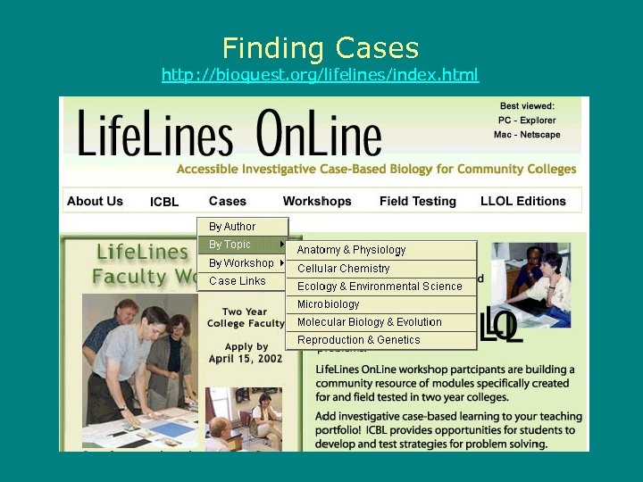 Finding Cases http: //bioquest. org/lifelines/index. html