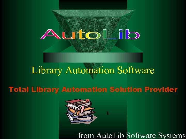 Library Automation Software Total Library Automation Solution Provider from Auto. Lib Software Systems