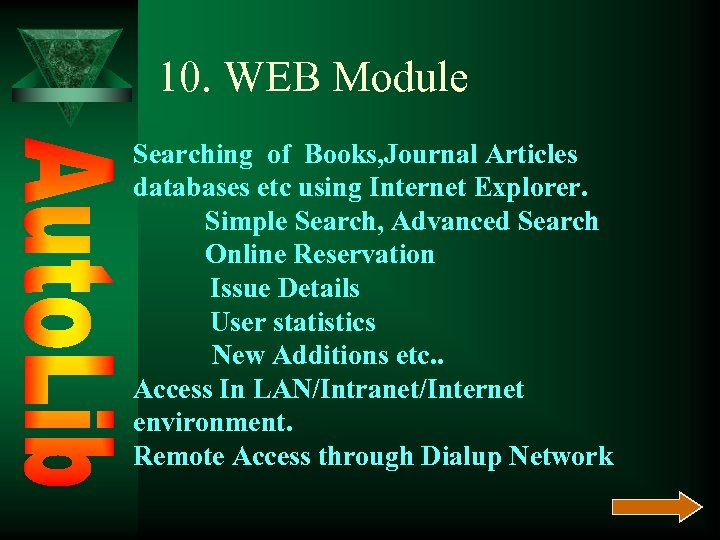 10. WEB Module Searching of Books, Journal Articles databases etc using Internet Explorer. Simple