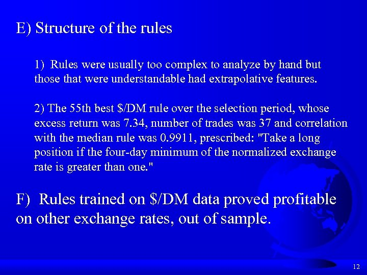 E) Structure of the rules 1) Rules were usually too complex to analyze by