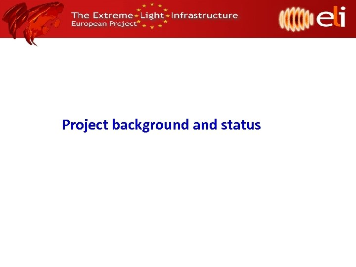 Project background and status