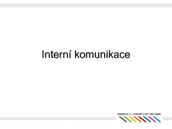 Interní komunikace