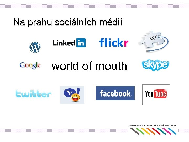 Na prahu sociálních médií world of mouth