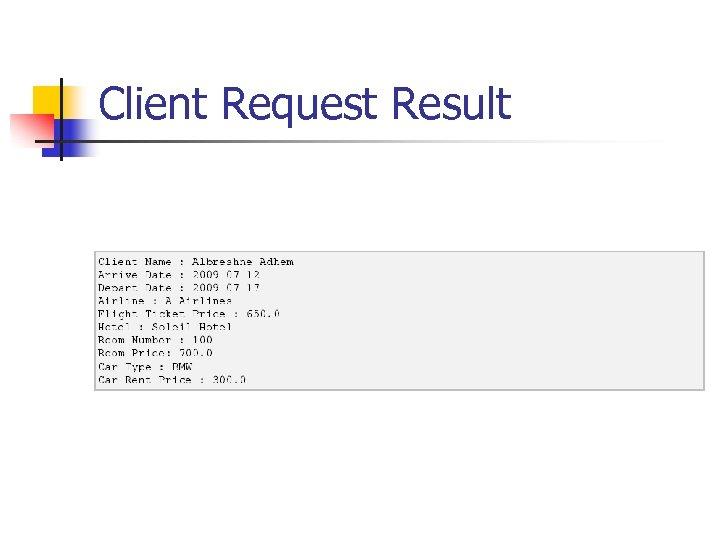 Client Request Result