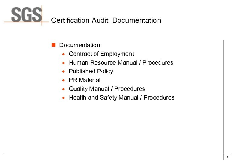 Certification Audit: Documentation n Documentation · Contract of Employment · Human Resource Manual /