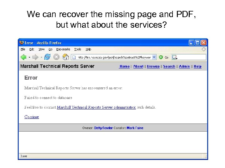 We can recover the missing page and PDF, but what about the services?