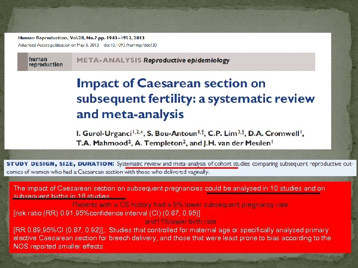 The impact of Caesarean section on subsequent pregnancies could be analysed in 10 studies