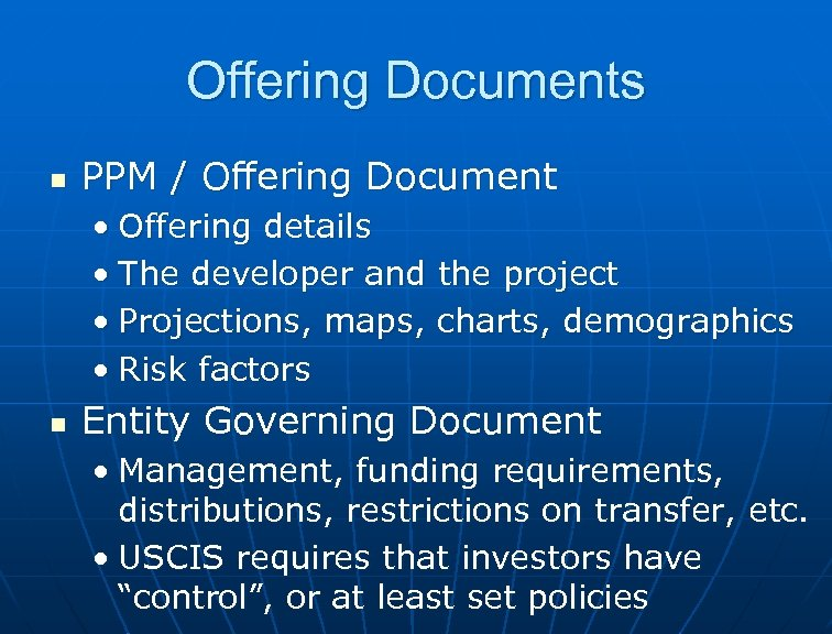 Offering Documents n PPM / Offering Document • Offering details • The developer and