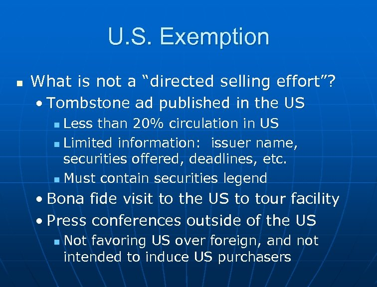 """U. S. Exemption n What is not a """"directed selling effort""""? • Tombstone ad"""