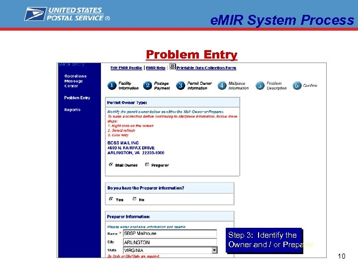 e. MIR System Process Problem Entry Step 3: Identify the Owner and / or