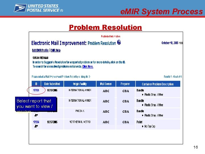 e. MIR System Process Problem Resolution ABC Select report that you want to view