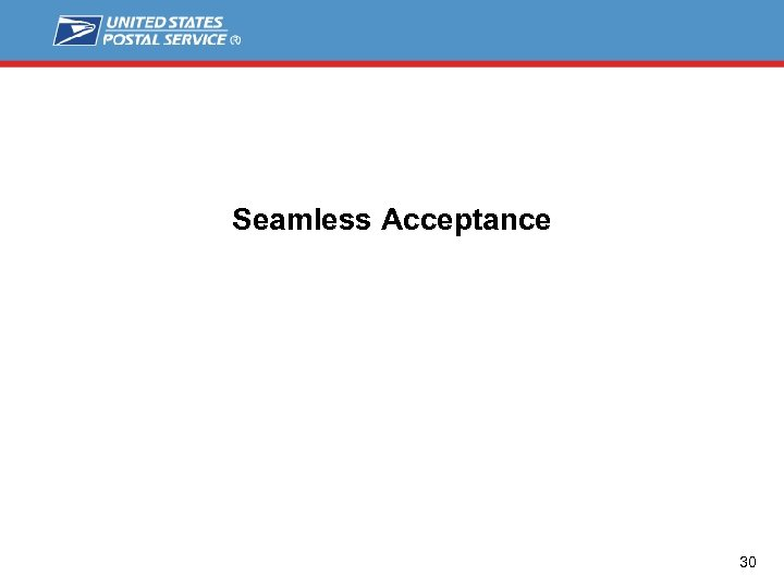Seamless Acceptance 30